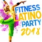 Compilation Fitness latino party 2018 avec Juan Magán / Willy William / J Balvin / Luis Fonsi / Nacho...
