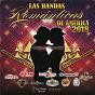 Compilation Las bandas románticas de américa 2018 avec Banda Carnaval / Banda Los Recoditos / La Poderosa Banda San Juan / La Bandononona Clave Nueva de Max Peraza / Horacio Palencia...
