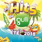 Compilation Les hits de gulli spécial été 2018 avec Sam & Jova / Maître Gims / Vianney / Naestro / Kendji Girac...