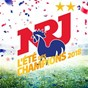 Compilation Nrj l'été des champions 2018 avec Rako / Vegedream / Magic System / Gloria Gaynor / Naza...