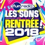 Compilation Fun radio les sons de la rentrée 2018 avec Imagine Dragons / Martin Solveig / Tiësto / Dzeko / Preme...