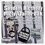 Compilation Saddam birthday party / jailbreak avec Ghost / Capleton / Merciless / Elephant Man / Sizzla...