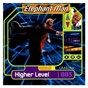 Album Higher level de Elephant Man