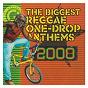 Compilation The biggest reggae one drop anthems 2008 avec Collie Buddz / Sizzla / Romain Virgo / Morgan Heritage / Richie Spice...