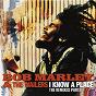 Album I Know A Place: The Remixes (Pt. 1) de Bob Marley & the Wailers