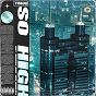 Album So High de Roy Woods / TM88 / Wiz Khalifa