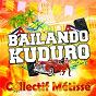 Album Bailando El Kuduro de Collectif Métissé