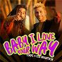 Album Baby, I Love Your Way de Big Mountain / Torai