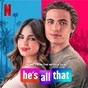 Compilation He's All That (Music From The Netflix Film) avec Topic / Surf Mesa / Madison Beer / Katy Perry / Blu Detiger...