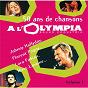Compilation 50 ans de chansons a l'olympia - vol. 1 avec Paul Personne / Florent Pagny / Marc Lavoine / Claire Keim / Lara Fabian...