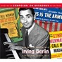 Compilation Composers on broadway: irving berlin avec Neilson Taylor / The London Festival Orchestra / Ethel Merman / Gordon Jenkins & His Orchestra / Ray Middleton...