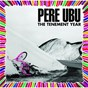 Album The tenement year de Père Ubu