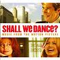 Compilation Shall we dance? avec Gotan Project / The Pussycat Dolls / John Altman / Gizelle D Cole / Pilar Montenegro...