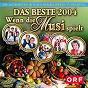 Compilation Wenn die musi spielt - das beste 2004 avec Semino Rossi / Nockalm Quintett / Monika Martin / Klostertaler / Bergfeuer...