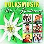 Compilation Volksmusik hit-rendezvous avec Alpentrio Tirol / Kastelruther Spatzen / Stefanie Hertel / Stefan Mross / Marc Pircher...