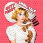Album Small talk (lost kings remix) de Katy Perry