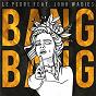 Album Bang Bang de Le Pedre