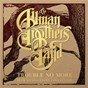 Album Trouble No More (Demo) de The Allman Brothers Band