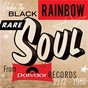 Compilation Under the black rainbow: rare soul from polydor records 1972-1980 avec Creative Source / Mojoba / The Reason Why / Vaneese & Carolyn / The Checkmates LTD...