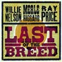 Album Last of the breed de Merle Haggard / Willie Nelson / Ray Price