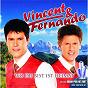 Album Wo du bist ist heimat de Vincent & Fernando