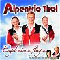Album Engel müssen fliegen de Alpentrio Tirol