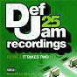 Compilation Def jam 25: volume 3 - it takes two pt 1 (explicit version) avec Jay-Z / Method Man / Mary J. Blige / Redman / Ja Rule...