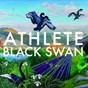 Album Black swan (all BPS version) de Athlete
