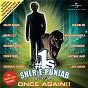 Compilation #1s-sher-e-punjab-once again avec K S Bhamrah / Kuldip Manak / Mc Panjabi / Kaptaan Laadi / Labh Janjua...