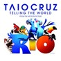 Album Telling the world (from the motion picture rio) de Taio Cruz
