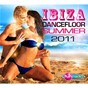 Compilation Ibiza dancefloor summer 2011 avec Steve Angello / Chris Brown / Benny Benassi / Ian Carey / Bobby Anthony...