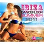 Compilation Ibiza dancefloor summer 2011 avec An21 / Chris Brown / Benny Benassi / Ian Carey / Bobby Anthony...