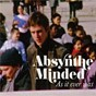Album As it ever was de Absynthe Minded