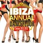 Compilation Ibiza annual dancefloor saison 2012-2013 avec Paul Kalkbrenner / Ivan Gough / Feenixpawl / Georgi Kay / Otto Knows...