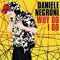 Album Why do I do de Daniele Negroni