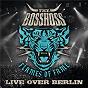 Album Flames of fame (live over berlin) de The Bosshoss