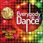 Compilation Everybody can dance avec Sandeep Chowta / Asha Bhosle / Kishore Kumar / Rahul Dev Burman / Mohammed Rafi...