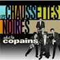 Album Salut les copains de Les Chaussettes Noires