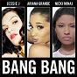 Album Bang bang de Ariana Grande / Jessie J / Nicki Minaj