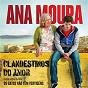 Album Clandestinos do amor (canção original do filme os gatos não têm vertigens) de Ana Moura