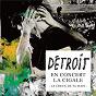 Album Le creux de ta main (live) de Détroit
