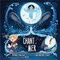 Compilation Le chant de la mer (original motion picture soundtrack) avec Slim Pézin / Nolwenn Leroy / Bruno Coulais / Kila / Lisa Hannigan...
