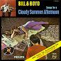 Album Songs for a cloudy summer afternoon de Bill & Boyd