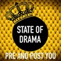 Album Pre and post you de State of Drama