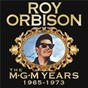 Album Roy orbison: the MGM years 1965 - 1973 (remastered) de Roy Orbison