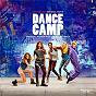Compilation Dance Camp (Original Motion Picture Soundtrack) avec Timeflies / Sam Tsui / Max / Christina Grimmie / Jordyn Jones...