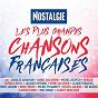 Compilation Nostalgie les plus grandes chansons françaises avec Laurent Voulzy / Florent Pagny / Eddy Mitchell / Michel Delpech / Dalida...