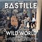 Album Wild world (complete edition) de Bastille
