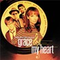 Compilation Grace of my heart (original motion picture soundtrack) avec J Mascis / Elvis Costello / Burt Bacharach / The Williams Brothers / For Real...