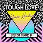 Album Like I can (remixes 2) de Tough Love / Karen Harding